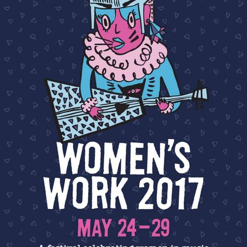 Women's Work - MAY 2017