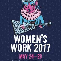Women's Work - MAY 2017