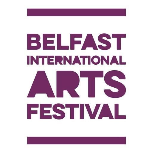 Belfast International Arts Festival - OCTOBER 2017