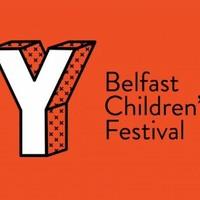 Belfast Children's Festival - MARCH 2018