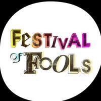 Festival of Fools - APRIL/MAY 2018