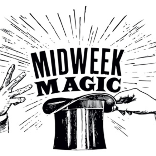 Midweek Magic